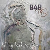 Born For Bliss - Falling Back To Never