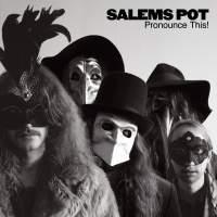 Salem's Pot - Pronounce This