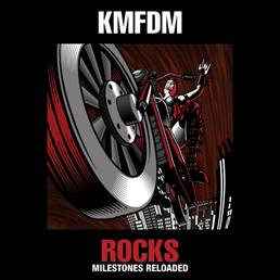 KMFDM - Rocks – Milestones Reloaded
