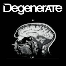 degenerate demo 2016