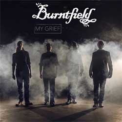 Burntfield - My Grief