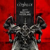 Cephalgy - Gott Maschine Vaterland