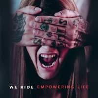 We Ride - Empowering Life