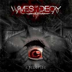 Waves of Decay - Cycloptic