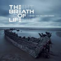 The Breath Of Life - Under The Falling Stars