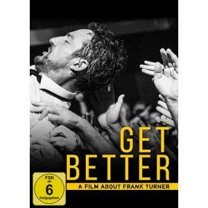 Frank Turner - Get Better (A Film About Frank Turner)