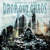 Drop Out Chaos - Apocalypse