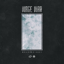 Wage War - Deathweight