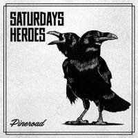 Saturday's Heroes - Pineroad