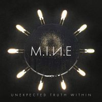 M.I.N.E. - Unexpected Truth Within