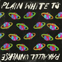 Plain White T's - Parallel Universe