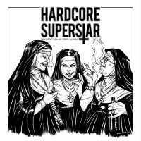 Hardcore Superstar - You Can't Kill My Rock'n'Roll