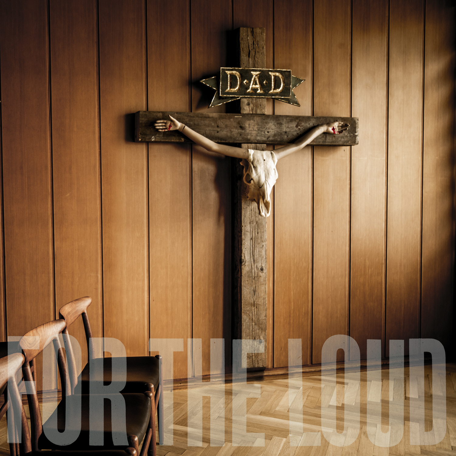 DAD - A Prayer For The Loud