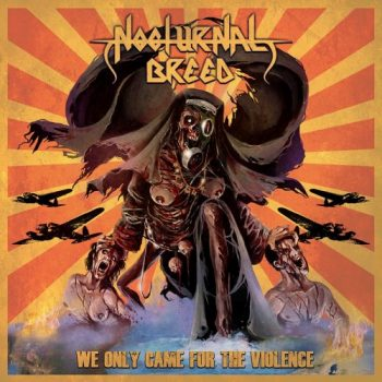 nocturnal breed-we only came for the violence